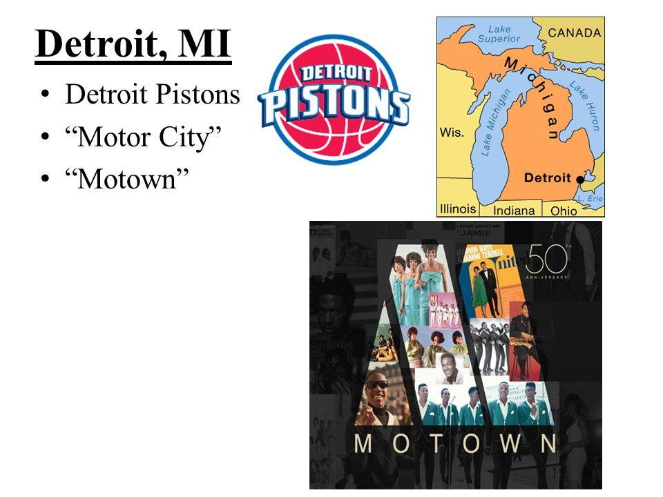 Detroit, MI Detroit Pistons Motor City Motown