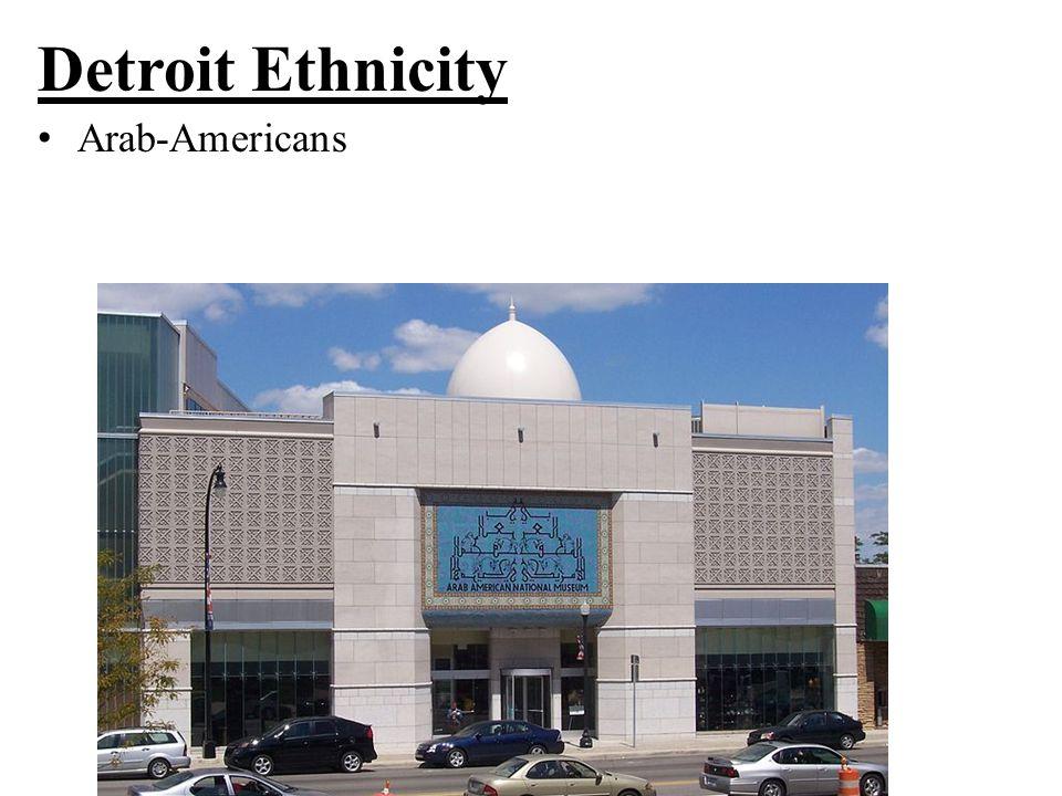 Detroit Ethnicity Arab-Americans