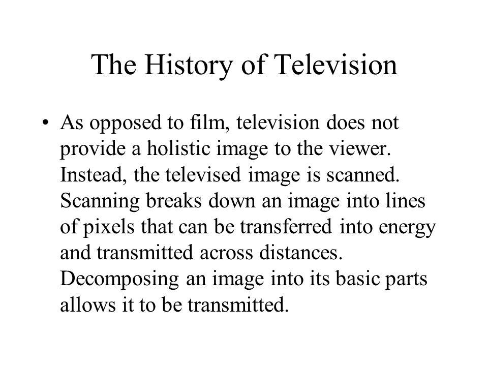 The History of Television Edward R.