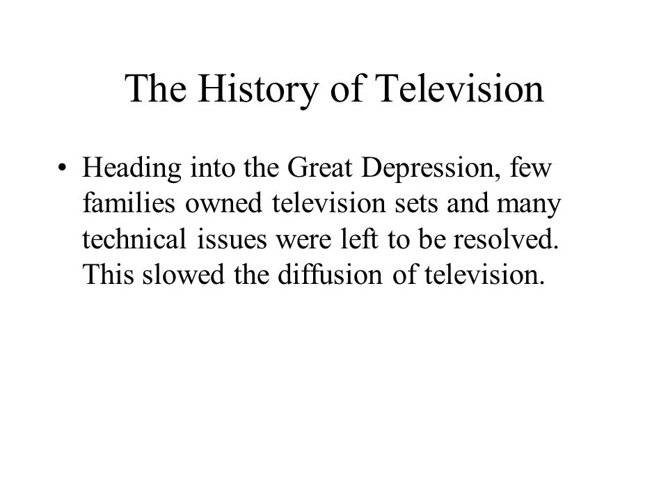 The History of Television Television as a national hearth? These galvanizing events supported the theory that television would become a national 'hearth' where, now and then, we could gather to watch, worry, and recover – together (p.