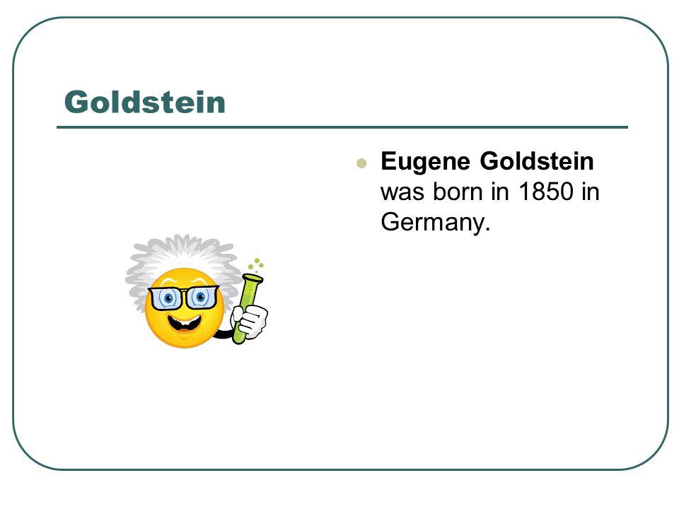 Goldstein – His Experiment Cathode Ray Tube