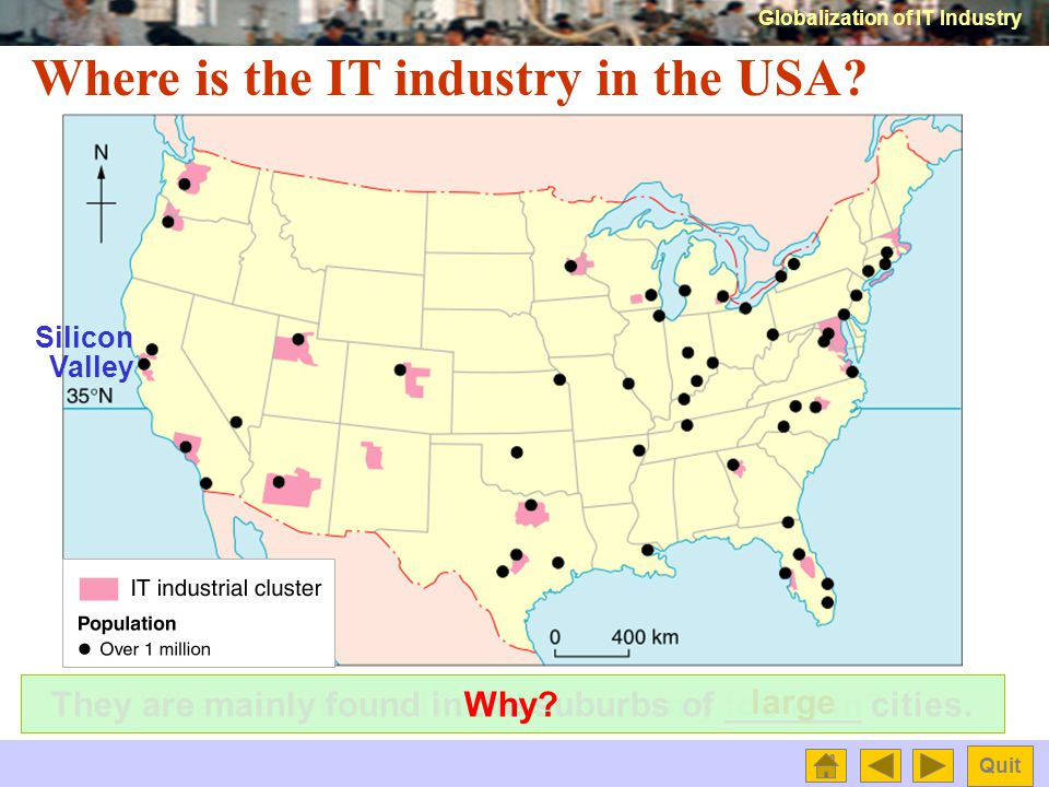 Globalization of IT Industry Quit What is the world distribution of the IT industry.