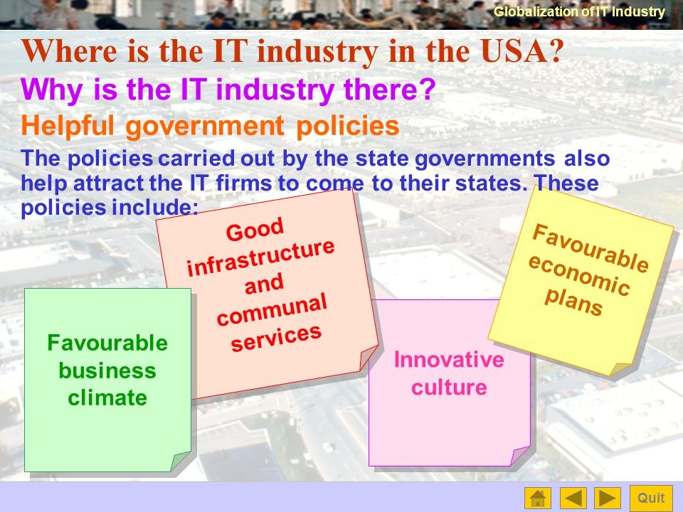 Globalization of IT Industry Quit Where is the IT industry in the USA.