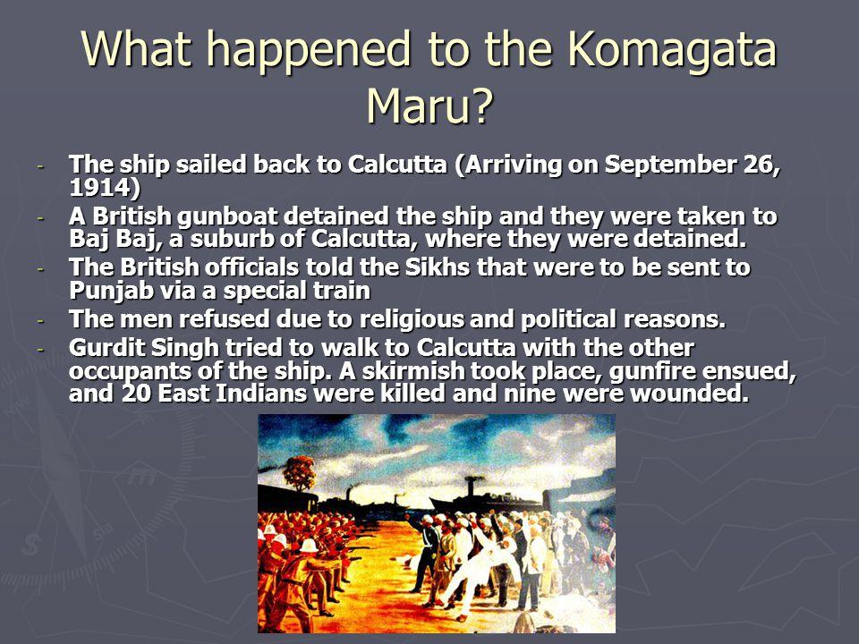 What happened to the Komagata Maru.