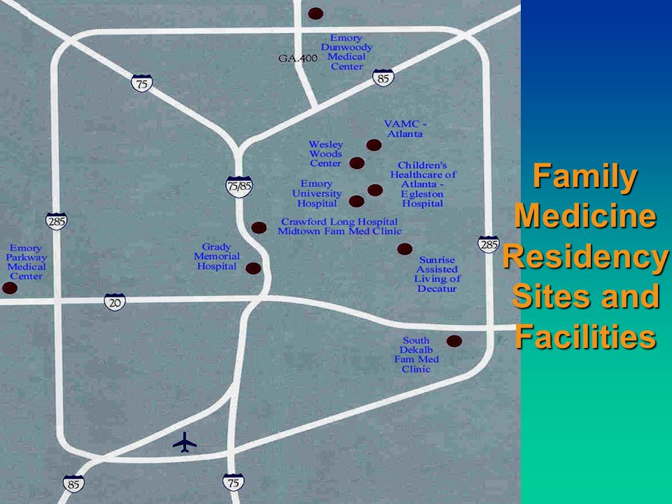 Family Medicine Residency Sites and Facilities