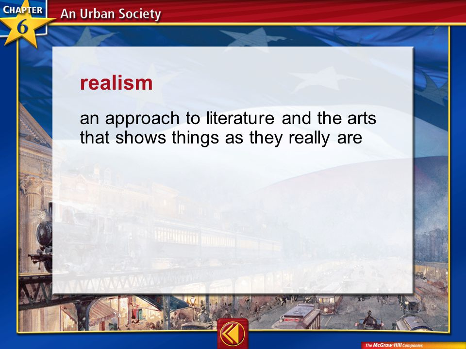 Vocab17 realism an approach to literature and the arts that shows things as they really are
