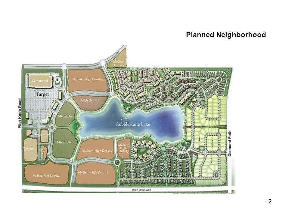 12 Planned Neighborhood