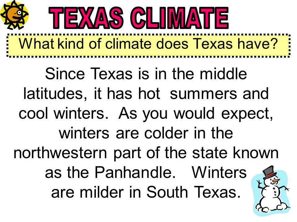 What kind of climate does Texas have.