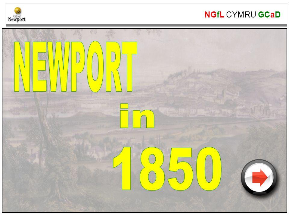 NGfL CYMRU GCaD www.ngfl-cymru.org.uk Newport in 1850 Look at this 1836 map.