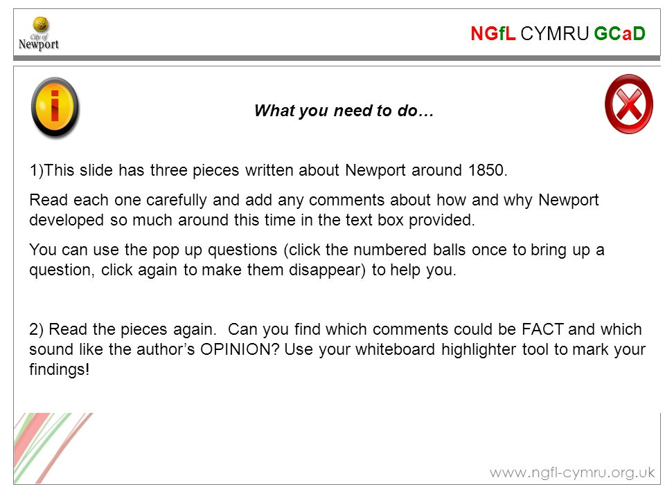 NGfL CYMRU GCaD www.ngfl-cymru.org.uk What you need to do… 1)This slide has three pieces written about Newport around 1850.