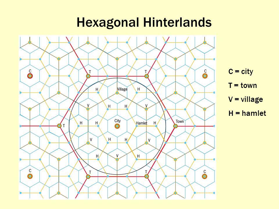 Hexagonal Hinterlands C = city T = town V = village H = hamlet