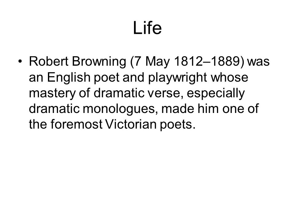 Life Their only child, Robert Wiedemann Barrett Browning, nicknamed Penini or Pen , was born in 1849.