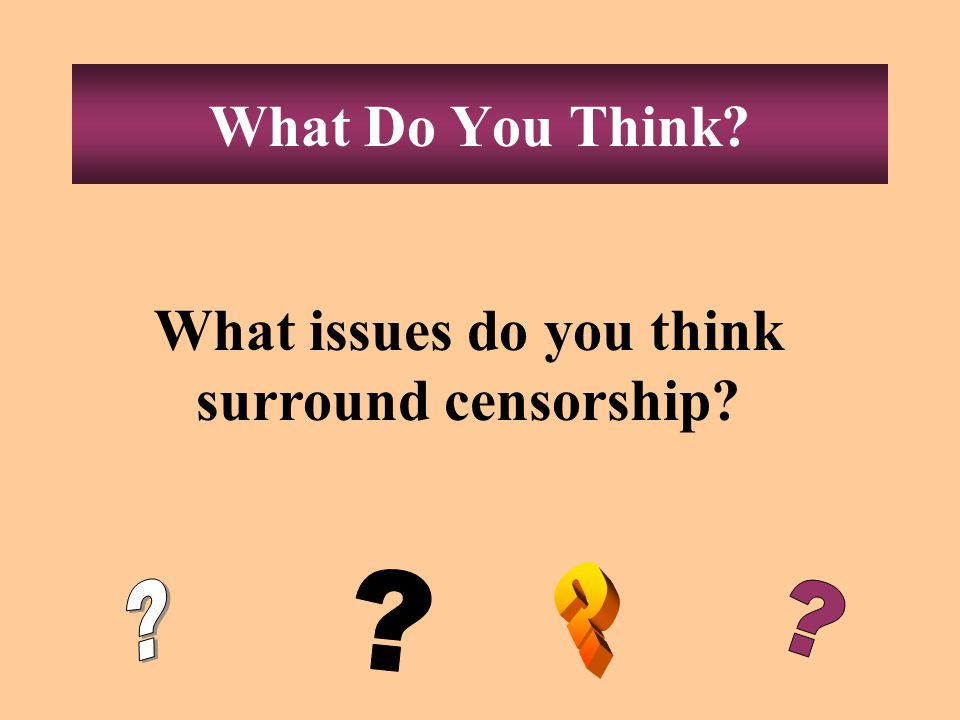 Censorship What is censorship