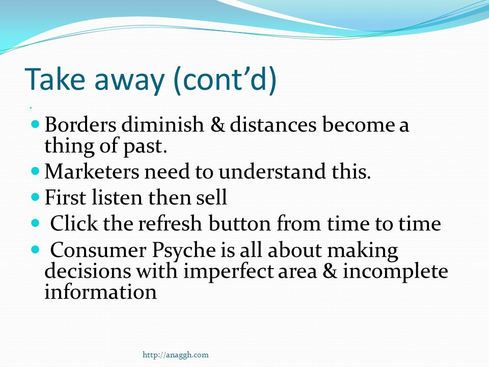 Take away (cont'd) Borders diminish & distances become a thing of past.