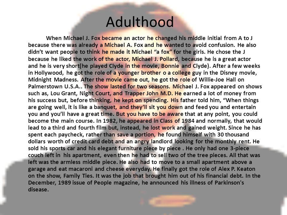 Adulthood When Michael J.