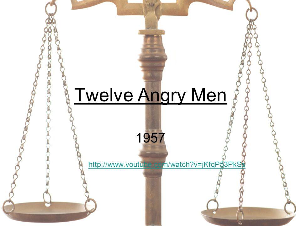 Twelve Angry Men 1957 http://www.youtube.com/watch?v=jKfqP53PkSs