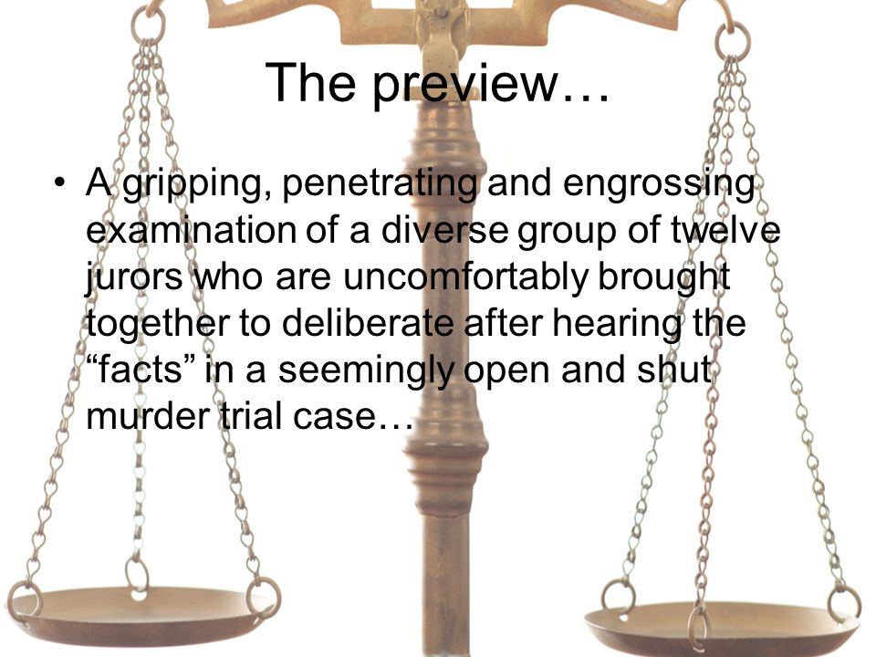 The preview… A gripping, penetrating and engrossing examination of a diverse group of twelve jurors who are uncomfortably brought together to deliberate after hearing the facts in a seemingly open and shut murder trial case…