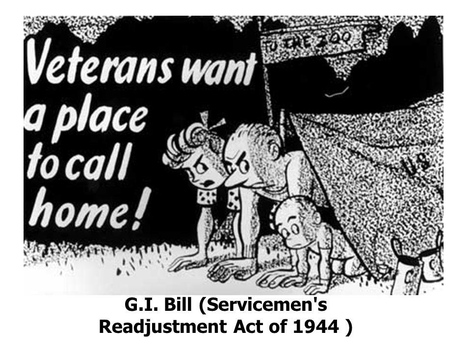 G.I. Bill (Servicemen's Readjustment Act of 1944 )