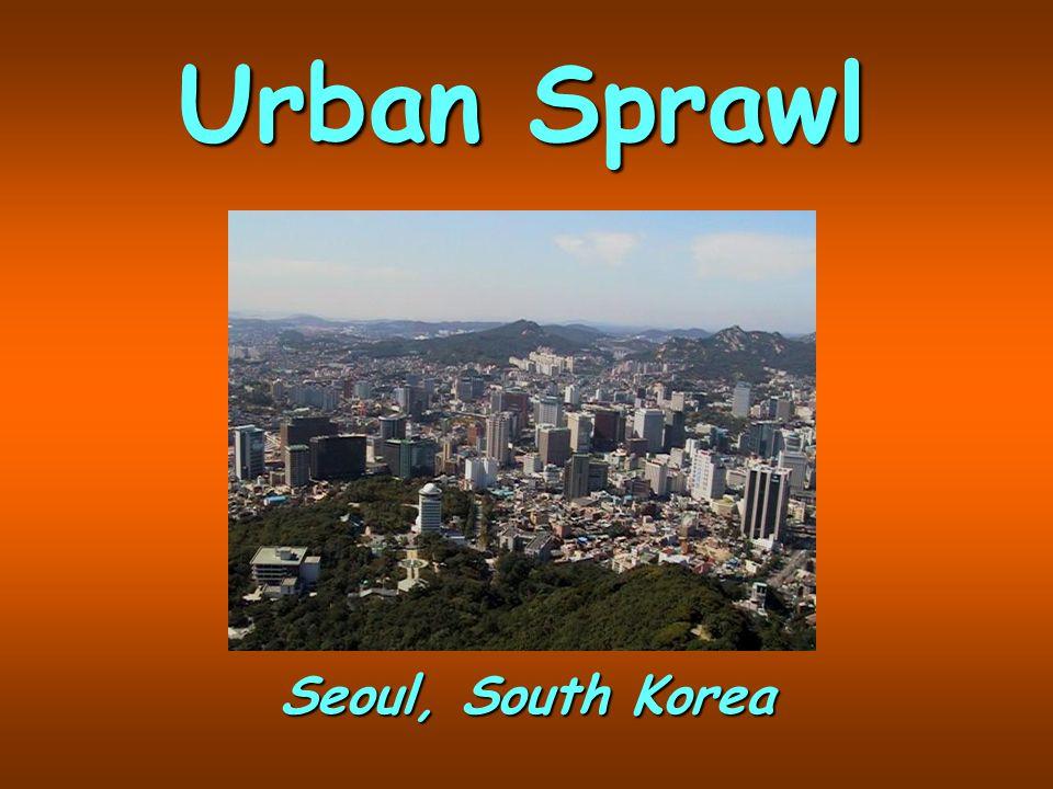 Urban Sprawl Seoul, South Korea