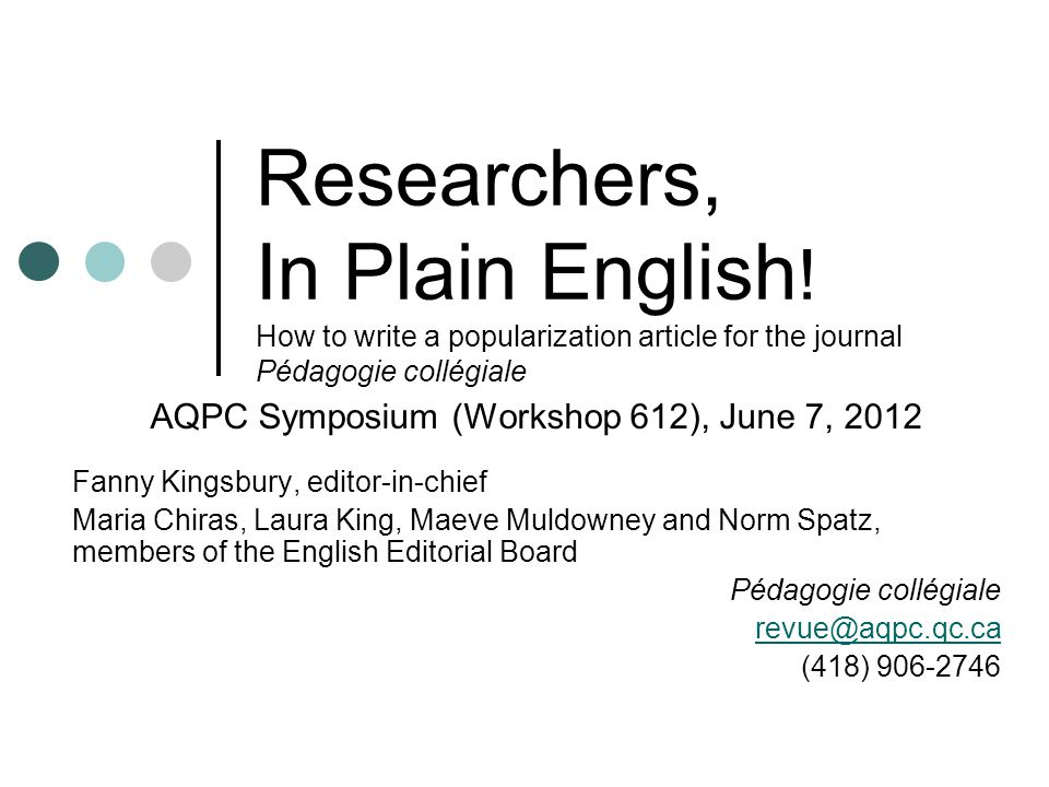 42 Everything you need to know about publishing an article in Pédagogie collégiale Consult the website of the AQPC: www.aqpc.qc.ca www.aqpc.qc.ca Contact the editor-in-chief of Pédagogie collégiale revue@aqpc.qc.ca