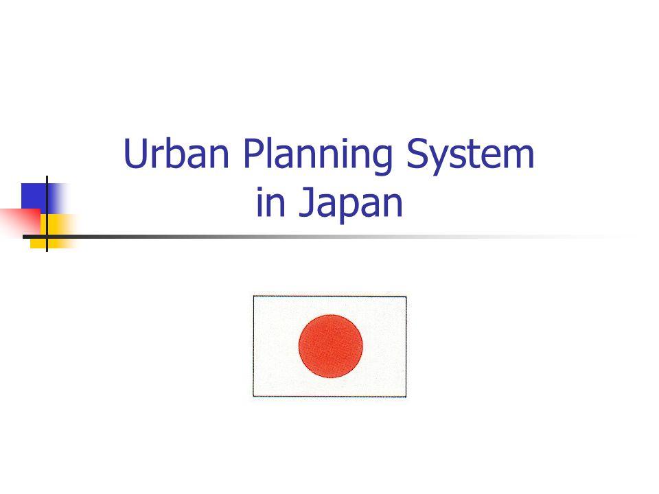 Urban Planning System in Japan