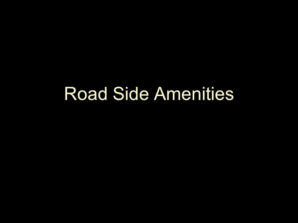 Road Side Amenities