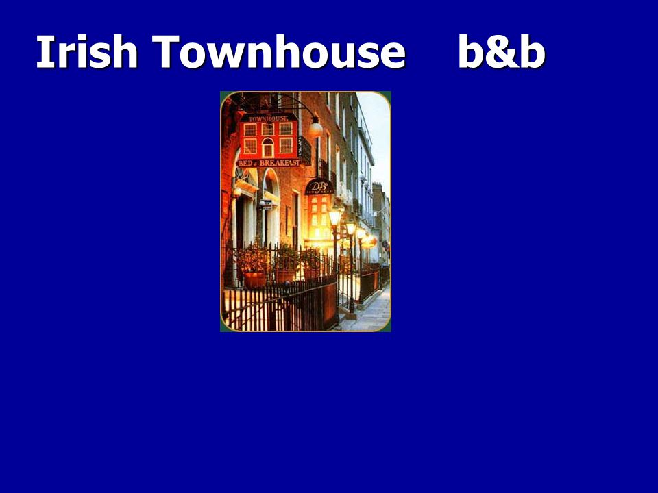 Irish Townhouse b&b