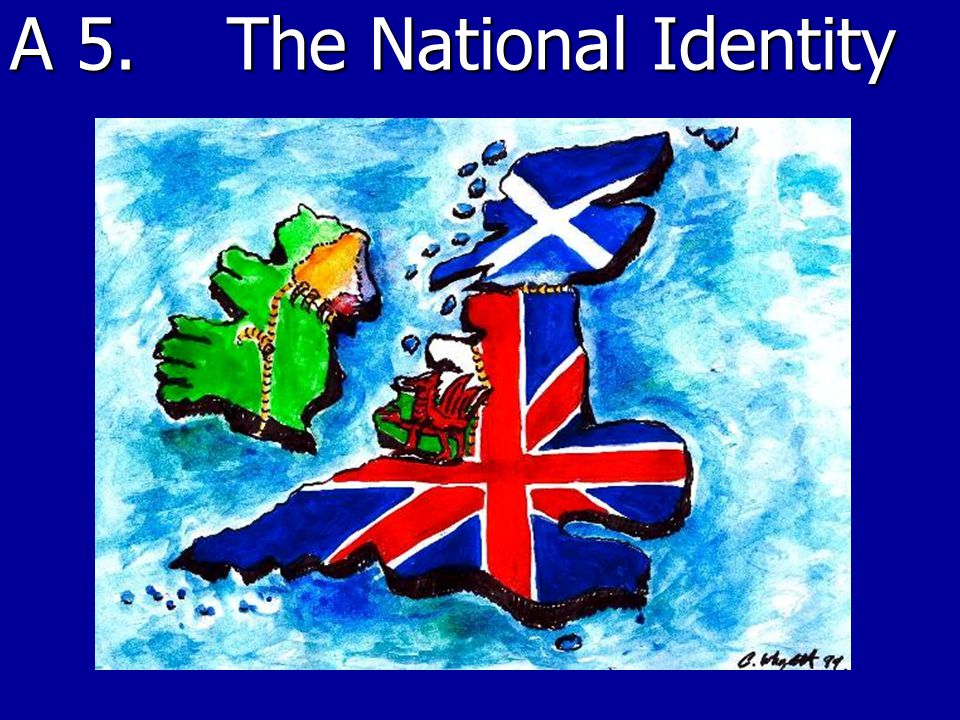 A 5. The National Identity