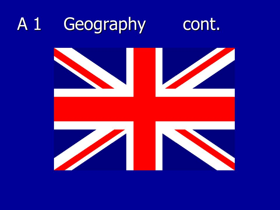 A 1 Geography cont.