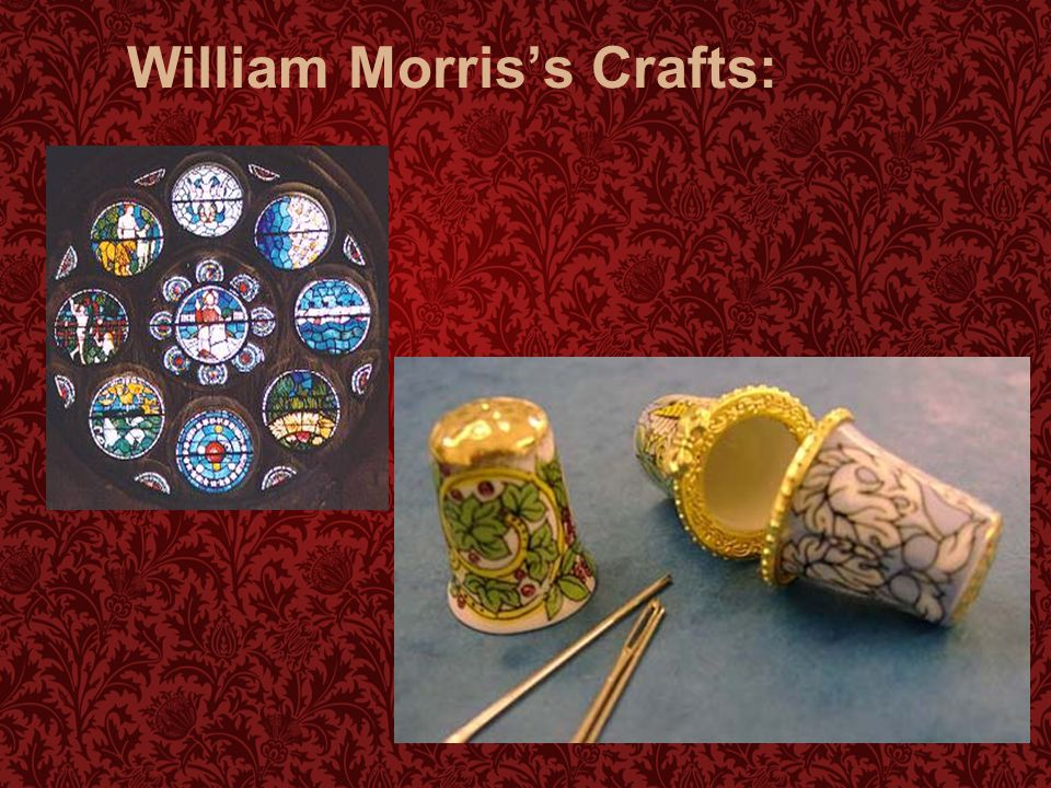 William Morris's Crafts: