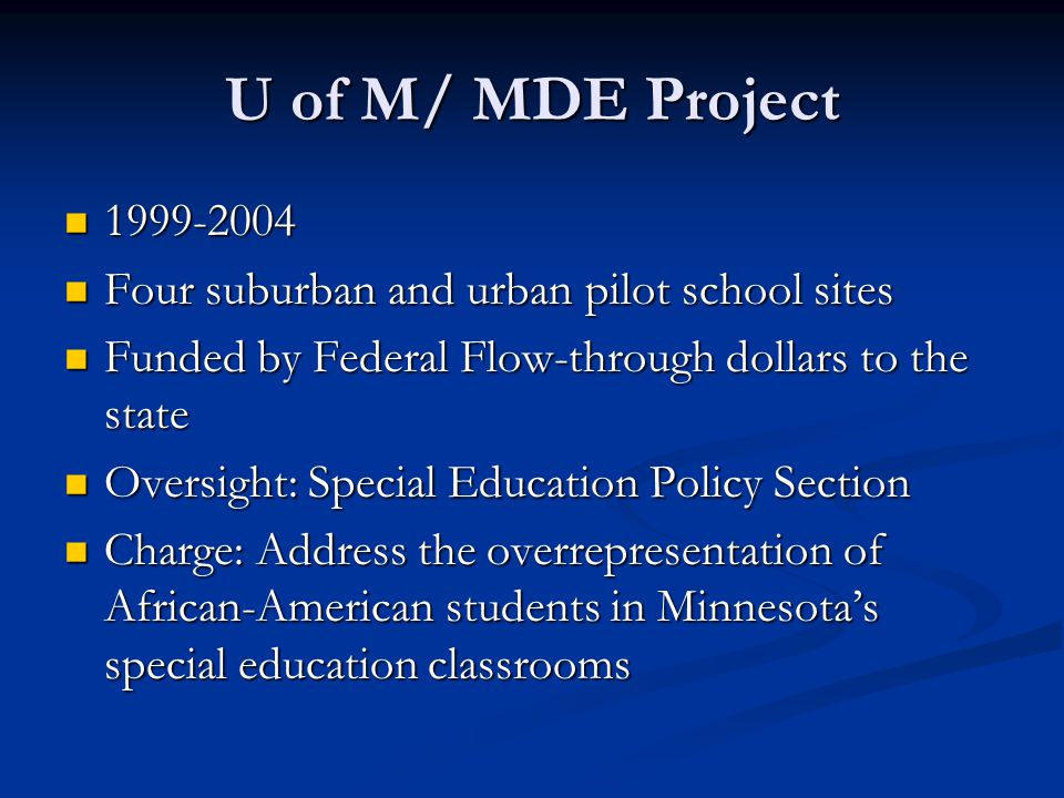 Our Goal: 1) To design an effective model for training regular education teachers to use strategies and tools that would reduce referral and placement of African-American students in special education.