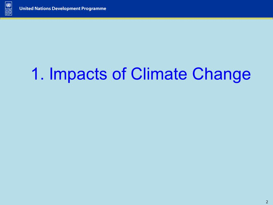 2 1. Impacts of Climate Change