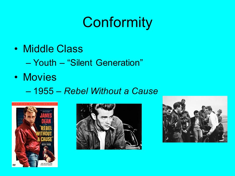 """Conformity Middle Class –Youth – """"Silent Generation"""" Movies –1955 – Rebel Without a Cause"""