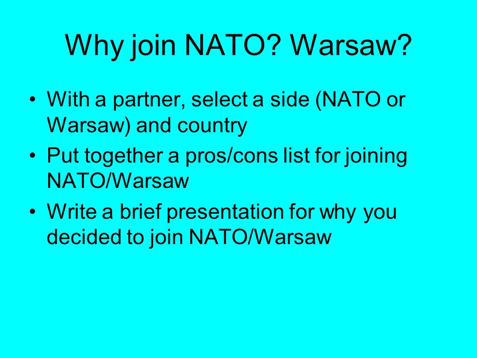 Why join NATO. Warsaw.