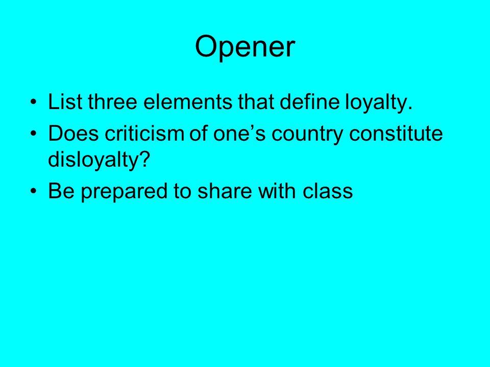 Opener List three elements that define loyalty.