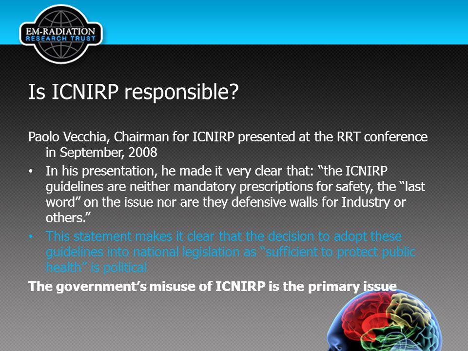 Is ICNIRP responsible.
