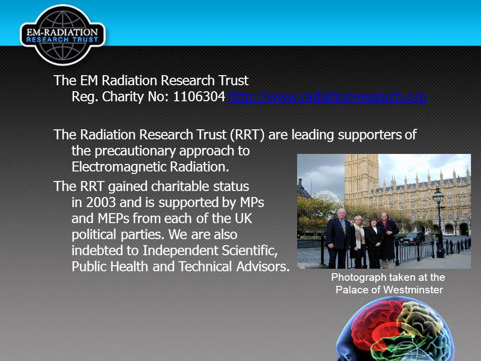 The EM Radiation Research Trust Reg.
