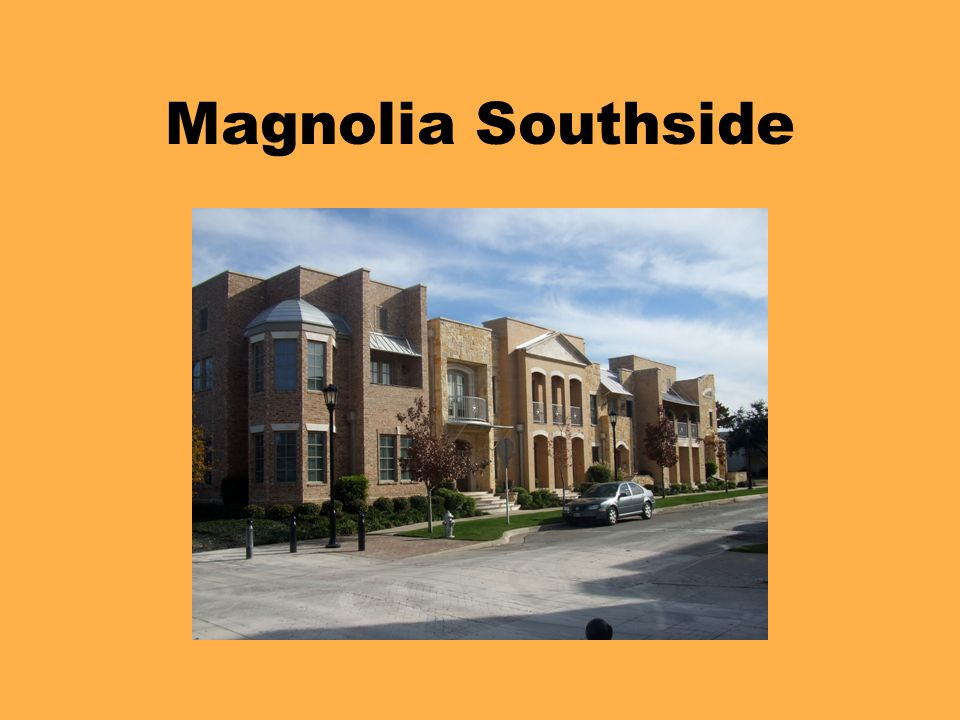 Magnolia Southside