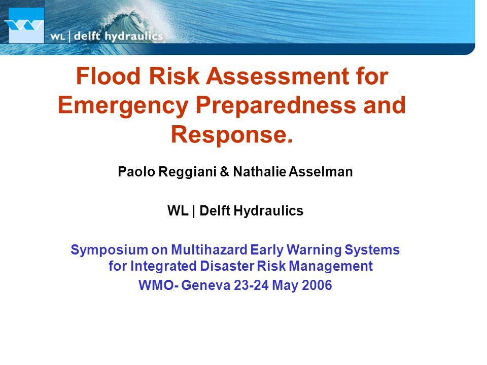 Flood Risk Assessment for Emergency Preparedness and Response.