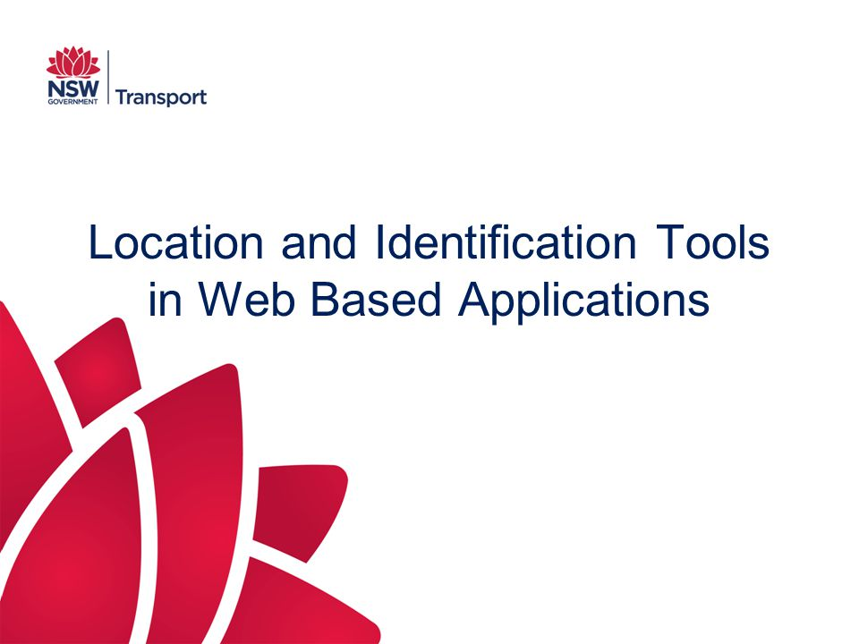 Location and Identification Tools in Web Based Applications
