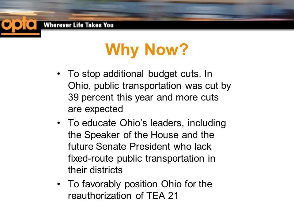 Why Now. To stop additional budget cuts.