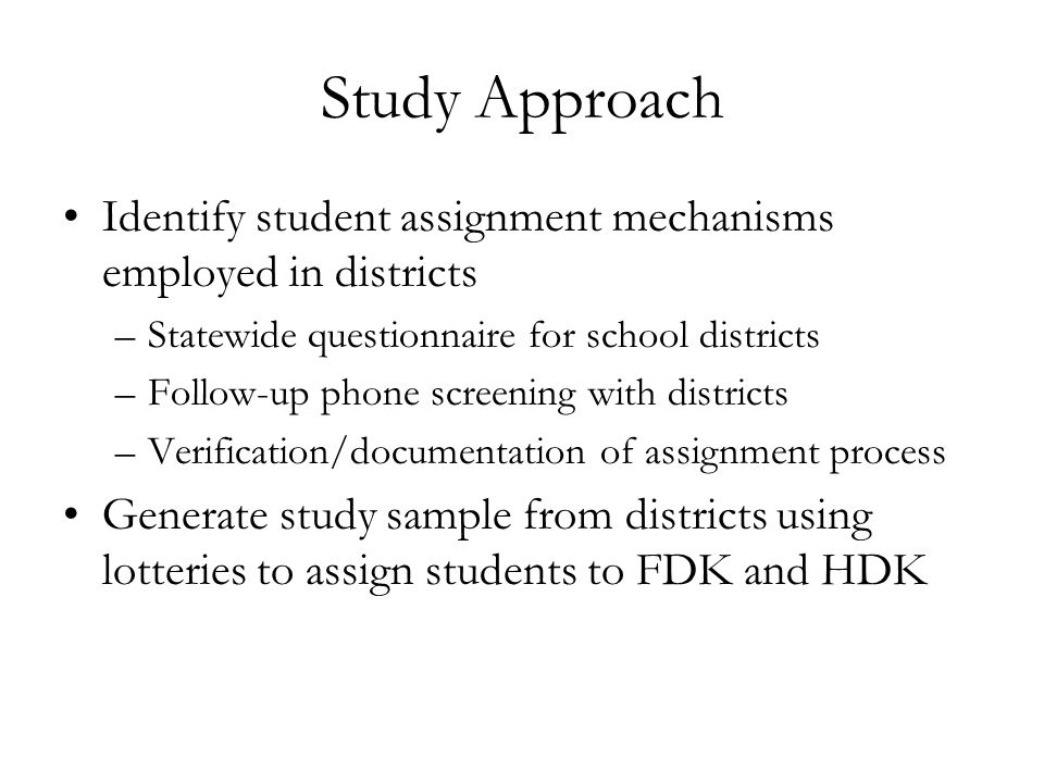 Next Steps Addressing differential attrition Exploring the impact of FDK on outcomes in the primary grades Comparing impact estimates from non- experimental approaches with experimental evidence