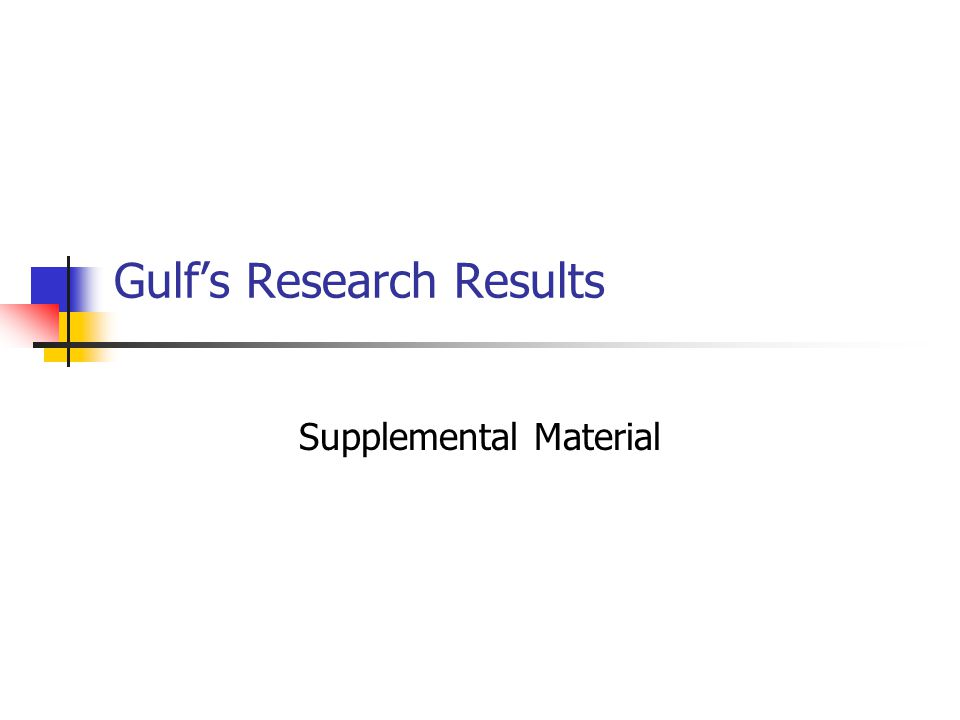 Gulf's Research Results Supplemental Material