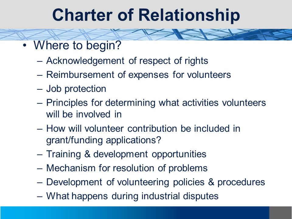 Charter of Relationship Where to begin.