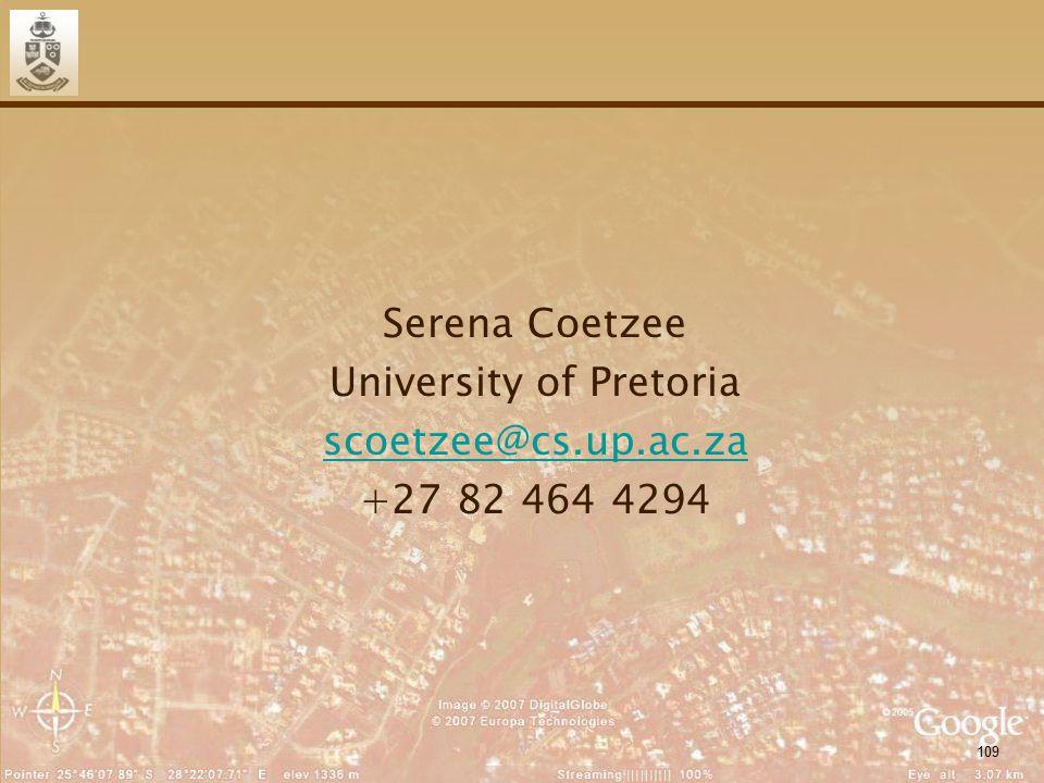 109 Serena Coetzee University of Pretoria scoetzee@cs.up.ac.za +27 82 464 4294