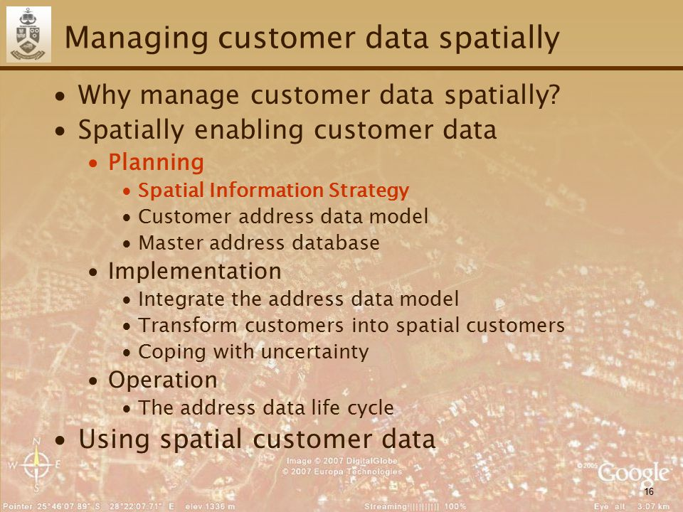 16 Managing customer data spatially ∙Why manage customer data spatially.