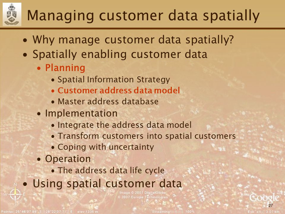 27 Managing customer data spatially ∙Why manage customer data spatially? ∙Spatially enabling customer data ∙Planning ∙Spatial Information Strategy ∙Cu