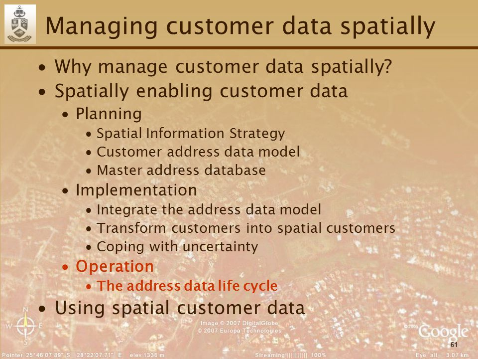 61 Managing customer data spatially ∙Why manage customer data spatially? ∙Spatially enabling customer data ∙Planning ∙Spatial Information Strategy ∙Cu