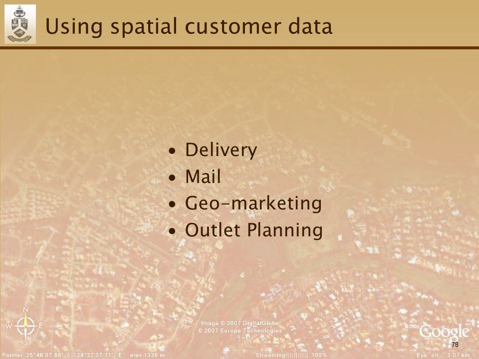 78 Using spatial customer data ∙Delivery ∙Mail ∙Geo-marketing ∙Outlet Planning