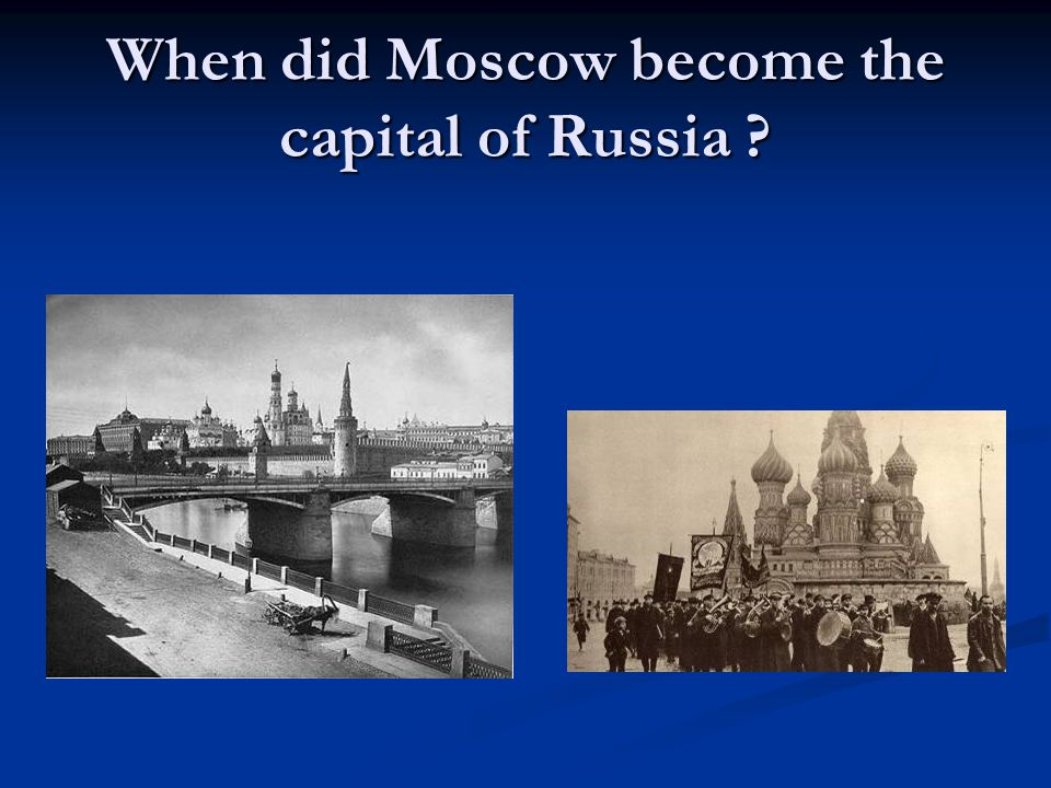 When did Moscow become the capital of Russia